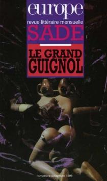 Sade| Le Grand-Guignol -