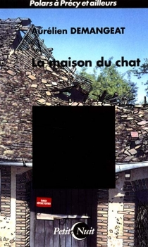 La maison du chat - Aurélien Demangeat