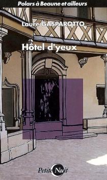 Hôtel d'yeux - LaureGasparotto