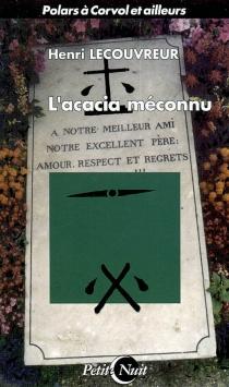 L'acacia méconnu - HenriLecouvreur