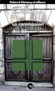 La commission des 25 -