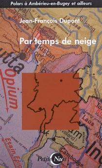 Par temps de neige - Jean-FrançoisDupont