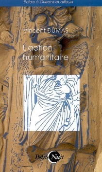 L'action humanitaire - VincentDumas