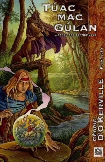 Tuac Mac Gulan : l'appel des cornemuses - Cédric d'O'Kerville