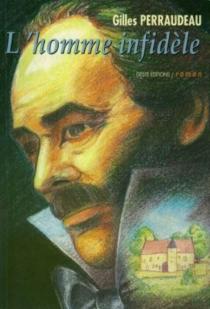 L'homme infidèle - GillesPerraudeau