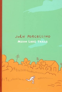 Moon lake trails - John Porcellino
