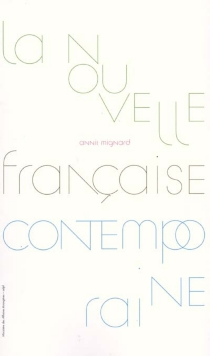 La nouvelle française contemporaine| La novela corta francese contemporanea| The contemporary French short story - Annie Mignard