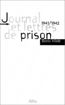 Journal et lettres de prison - BorisVildé