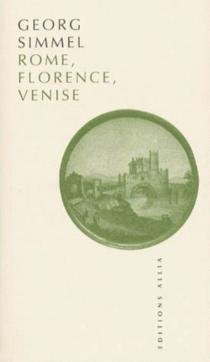 Rome, Florence, Venise - GeorgSimmel