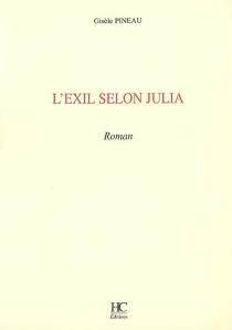 L'exil selon Julia - GisèlePineau