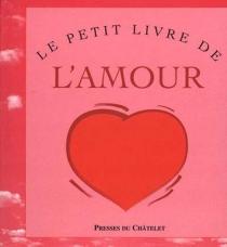 Le petit livre de l'amour -