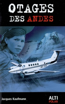 Otages des Andes - JacquesKaufmann