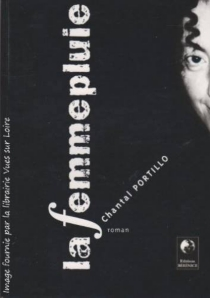 La femmepluie - Chantal Portillo