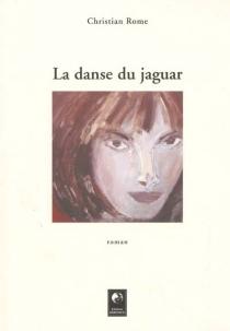 La danse du jaguar - ChristianRome