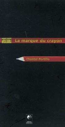 La marque du crayon - ChantalPortillo