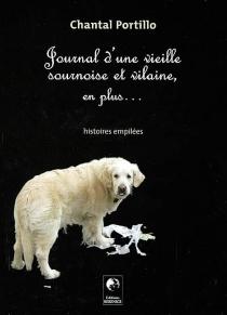 Journal d'une vieille sournoise et vilaine, en plus... - ChantalPortillo