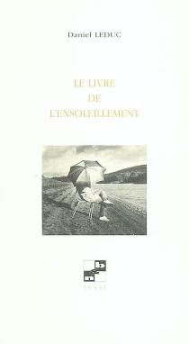 Le livre de l'ensoleillement - DanielLeduc