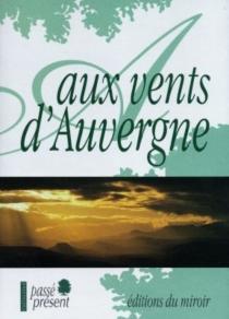 Aux vents d'Auvergne -