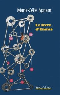 Le livre d'Emma - Marie-CélieAgnant