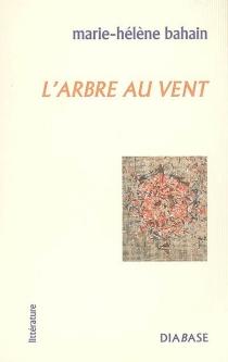 L'arbre au vent - Marie-HélèneLelièvre
