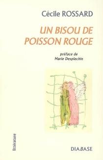 Un bisou de poisson rouge - CécileRossard