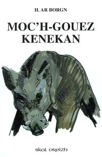 Moc'h-gouez Kenekan - HerriAr Borgn