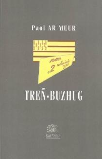 Treñ-Buzhug - PaulLe Meur