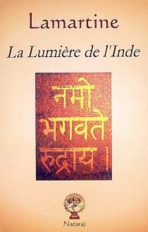 La lumière de l'Inde - Alphonse deLamartine