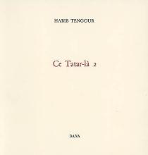 Ce Tatar-là 2 - HabibTengour