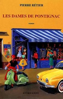Les dames de Pontignac - PierreRétier