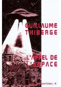 L'appel de l'espace - GuillaumeThiberge
