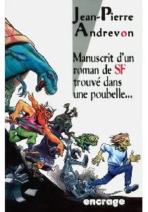 Manuscrit d'un roman de SF trouvé dans une poubelle - Jean-PierreAndrevon