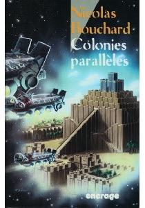 Colonies parallèles - NicolasBouchard