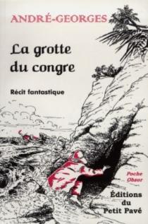 La grotte du congre - André-Georges