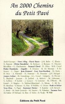 An 2000, chemins du Petit pavé -