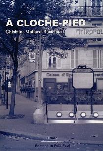 A cloche-pied - GhislaineMallard-Blanchard