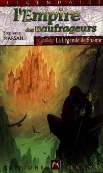 La légende de Shamir - StéphaneMarsan