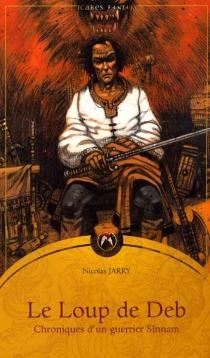 Chroniques d'un guerrier Sînamm - NicolasJarry