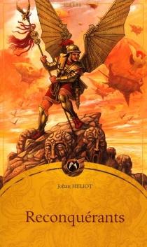 Reconquérants - JohanHeliot