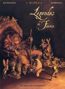 Légendes de féerie - BenoîtDu Peloux