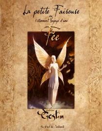 La petite faiseuse ou L'étonnant voyage d'une fée - SandrineGestin