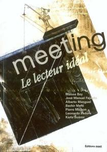 Le lecteur idéal - Maison des écrivains étrangers et des traducteurs . Colloque (1 ; 2003)