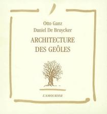 Architecture des geôles - DanielDe Bruycker
