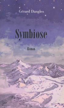 Symbiose - Gérard Dangles