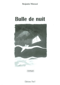 Bulle de nuit - BenjaminMimouni