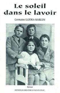Le soleil dans le lavoir - GermaineLlodra-Marcon