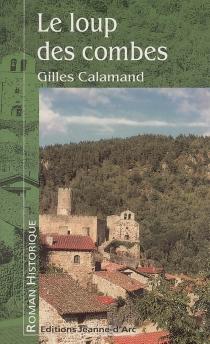 Le loup des combes - GillesCalamand