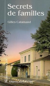 Secrets de familles - GillesCalamand