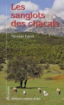 Les sanglots des chacals - NicolasFayet