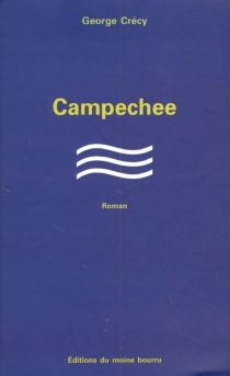 Campechee - George Crécy